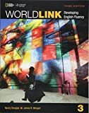 World Link Level 3: Developing English Fluency (World Link Third Edition, Developing English Fluency)