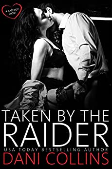 Taken by the Raider by [Collins, Dani]