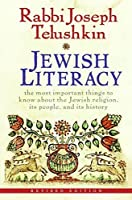 Jewish Literacy Revised Ed: The Most Important Things to Know About the Jewish Religion Its People and Its History [並行輸入品]