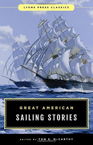 Download Great American Sailing Stories (Lyons Press Classics) 1493033735