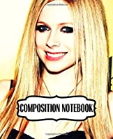 Composition Notebook: Avril Lavigne Pop Punk Queen Canadian Singer, Songwriter, And Actress, Let Go (2002) Album, Writing Workbook for Teens & Children, Man, Woman Paper 7.5 x 9.25 Inches 110 Pages, Ruled lined Paper for Taking Notes.