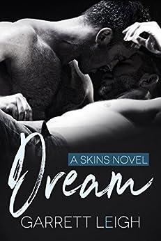 Dream (Skins Book 1) by [Leigh, Garrett]