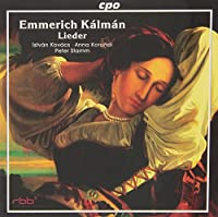 カールマン:20の歌曲(ハンガリー語歌詞)/4つのピアノ小品