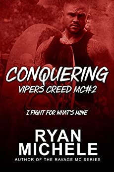 Conquering (Vipers Creed MC#2) by [Michele, Ryan]