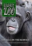 Belfast Zoo: Vandals on the Rampage by Joe Lindsay