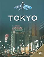 Tokyo (Great Cities of the World)