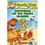 Shipwreck on the Pirate Islands (Geronimo Stilton, 18)