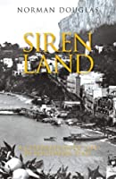 Siren Land: A Celebration of Life in Southern Italy