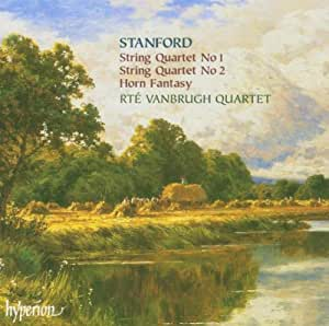 Stanford: String Quartet No. 1; String Quartet No. 2; Horn Fantasy