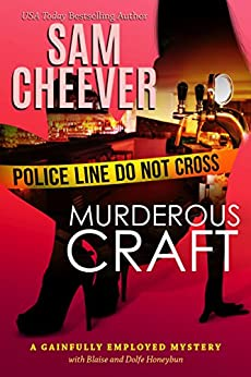 Murderous Craft (Gainfully Employed Mystery Book 1) by [Cheever, Sam]