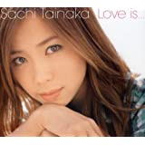 Love is... (初回限定盤DVD付)