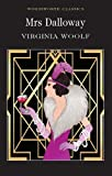 Mrs Dalloway Virginia Woolf (Wordsworth Classics) (Wordsworth Collection)