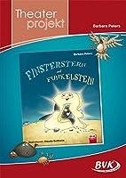 """Theaterprojekt """"Finsterstern und Funkelstein"""