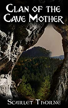 [Thorne, Scarlet]のClan of the Cave Mother: An erotic post-apocalyptic short story (English Edition)