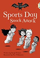 The Fang Family: Sports Day Snack Attack (Gold A) (BUG CLUB)