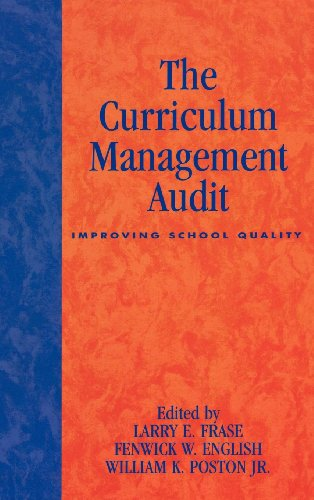 Download The Curriculum Management Audit: Improving School Quality 0810839318