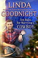 Ten Rules for Marrying a Cowboy: Hometown Heroes (Calypso County, Texas)