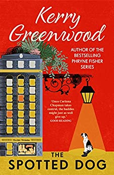 The Spotted Dog (CORINNA CHAPMAN Book 7) by [Greenwood, Kerry]