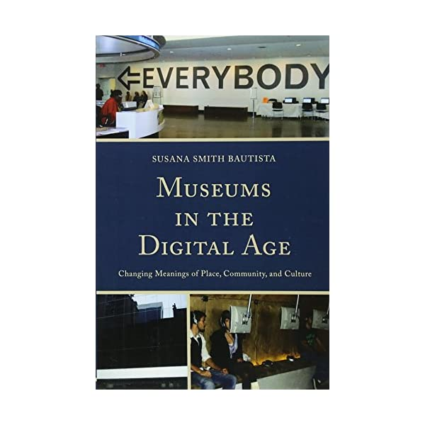 Museums in the Digital A...の商品画像