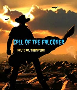 Call of the Falconer by [Thompson, David W.]