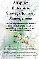 Adaptive Enterprise Strategy Journey Management
