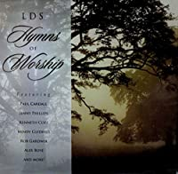 Lds Hymns of Worship