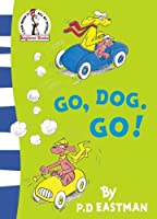 Go, Dog, Go! (Beginner Series) by P. D. Eastman(2008-04-03)
