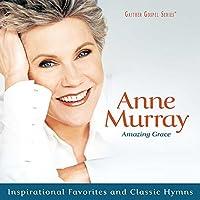 Amazing Grace: Inspirational Favorites And Classics