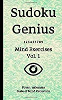 Sudoku Genius Mind Exercises Volume 1: Poyen, Arkansas State of Mind Collection