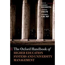 The Oxford Handbook of Higher Education Systems and University Management (Oxford Handbooks)