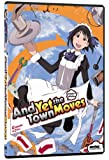 And Yet the Town Moves Complete Collection [DVD] [Import]