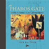 Pharos Gate: Griffin & Sabine's Lost Correspondence