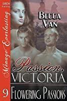 Flowering Passions (Passion, Victoria)