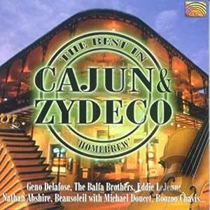 ザ・ベスト・イン・ケイジャン・アンド・ザディコ - ''ホームブリュー'' (Best in Cajun & Zydeco: Homebrew)