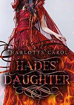 Hades' Daughter (The War of Fate) by [Carol, Charlotte]