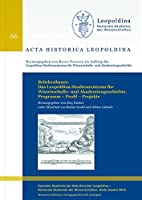Brueckenbauer. Das Leopoldina-Studienzentrum fuer Wissenschafts- und Akademiengeschichte. Programm - Profil - Projekte