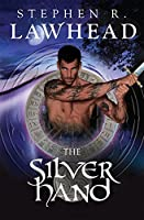 The Silver Hand (Song of Albion)