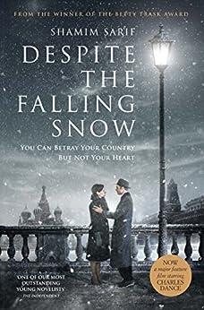 Despite the Falling Snow by [Sarif, Shamim]
