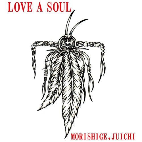 LOVE A SOUL
