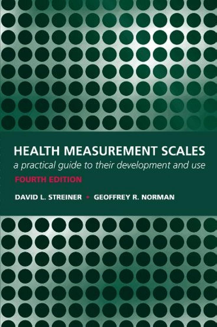咲くアスリートトランザクションHealth Measurement Scales: A Practical Guide to Their Development and Use