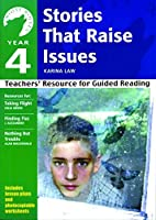 Yr 4 Stories That Raise Issues: Teachers' Resource for Guided Reading (White Wolves: Issues)