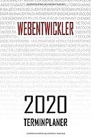Webentwickler - 2020 Terminplaner: Kalender und Organisator fuer Webentwickler. Terminkalender, Taschenkalender, Wochenplaner, Jahresplaner, Kalender 2019 - 2020 zum Planen und Organisieren