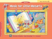 Alfred's Music for Little Mozarts Coloring & Activity Book: Coloring and Ear Training Activities to Bring Out the Music in Every Young Child