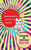 A Beginner's Guide to Japan: Observations and Provocations (English Edition) 画像