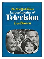 The New York Times Encyclopedia of Television