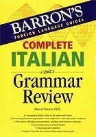 Complete Italian Grammar Review (Barron's Grammar)