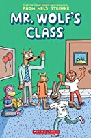 Mr. Wolf's Class 1: The First Day of School