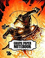 Graph Paper Notebook: Ghost Rider Soft Glossy Graph Paper Notebook with Blank Lined Paper for Taking Notes Writing Workbook for Teens and Children Students School Kids Inexpensive Gift For Boys and Girls
