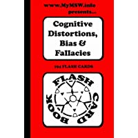 Flash Card - Cognitive Distortion: Cognitive Distortions Bias and Fallacies