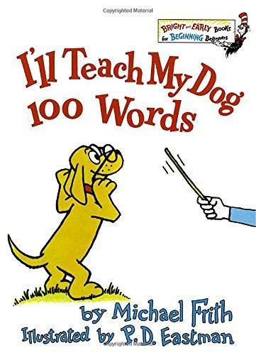 I'll Teach My Dog 100 Words (Bright & Early Books(R))の詳細を見る